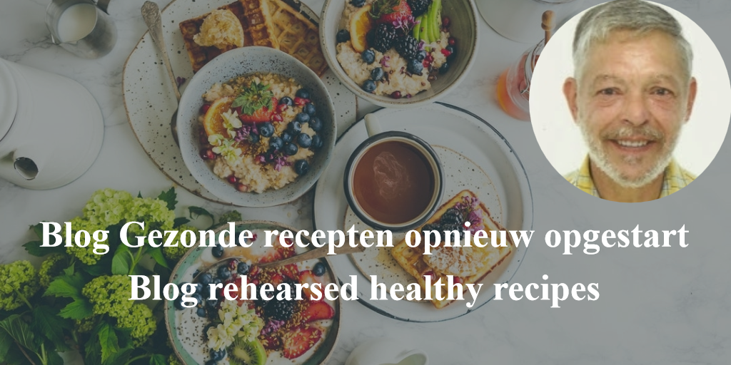 Aankondiging Herstart Blog Gezonde Voeding // Blog rehearsed healthy recipes